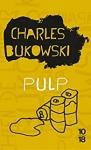 Bukowski, Céline, Fante,