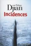 Djian Incidences 25385507_5807779.jpg